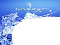 Freeze the moment
