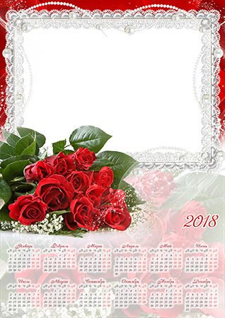 Фоторамка - Calendar 2018. Bunch of red roses
