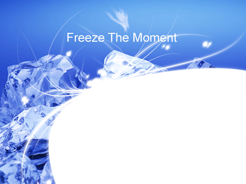 Photo frame - Freeze the moment